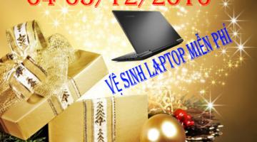 Vệ Sinh Laptop Free Từ 04-05/12/2016