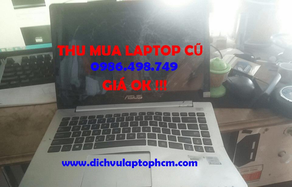 Thu Mua Laptop Cũ, Vô Nước, Bể Nát, Không Sửa Được Tại TPHCM